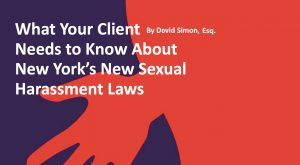 graphic new york's sexual harassment laws westchester lawyer magazine hollis laidlaw & simon westchester mount kisco new york law city firm litigation real estate trusts & estates employment law corporate law land use & zoning